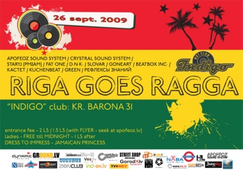 26.09.09 – Riga Goes Ragga @ art-club Indigo